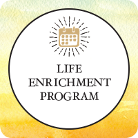 Life Enrichment Program